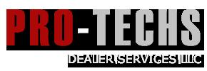 Pro-Techs Dealer Services LLC